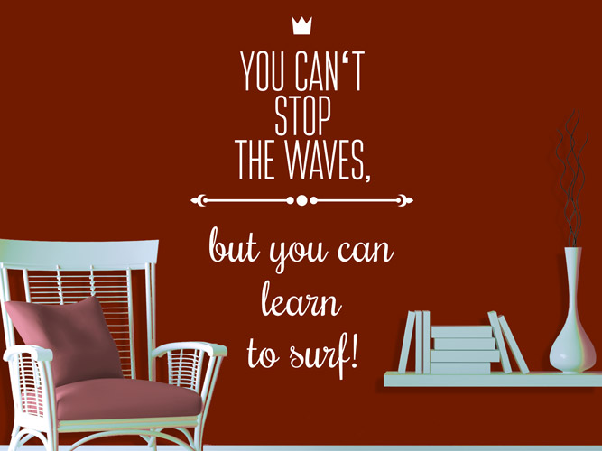 Wandtattoo Can´t stop the waves- learn to surf