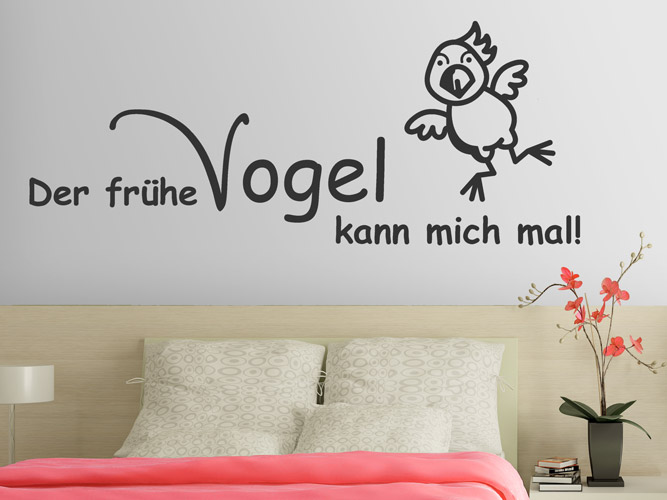 wandtattoo der fr he vogel kann mich mal bei. Black Bedroom Furniture Sets. Home Design Ideas