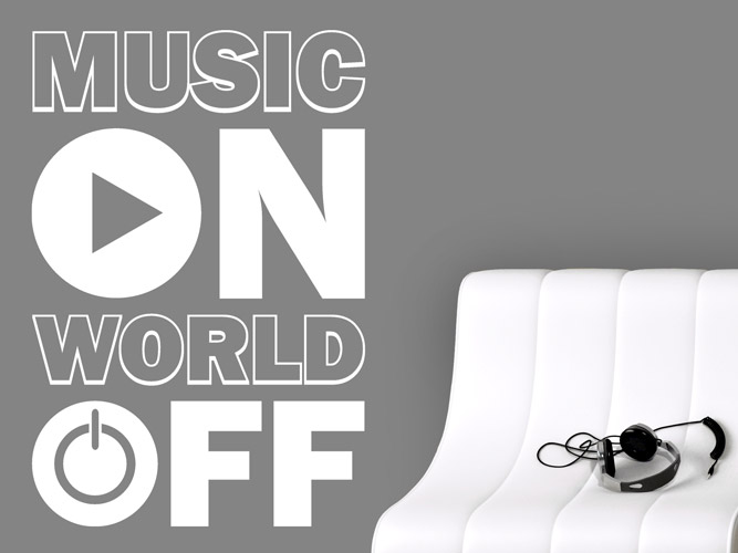 Wandtattoo Music on - World off