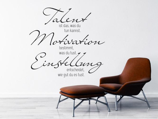 wandtattoo talent motivation einstellung spruch bei. Black Bedroom Furniture Sets. Home Design Ideas